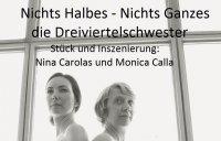 NICHTS HALBES- NICHTS GANZES: DIE DREIVIERTELSCHWESTER
