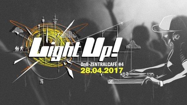 LightUp! - DnB-Zentralcafé ll #4 ft. Feindsoul - © Veranstalter