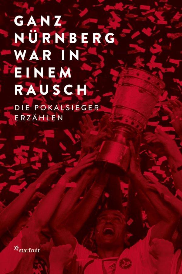 Ganz Nürnberg war in einem Rausch - © Timo Reger