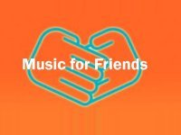 Music for Friends