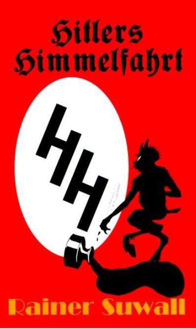 Hitlers Himmelfahrt - © Veranstalter