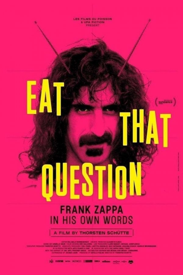 Frank Zappa - Eat That Question - © Veranstalter