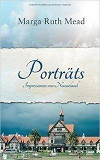 Weltreisen: Potraits - Impressionen von Neuseeland