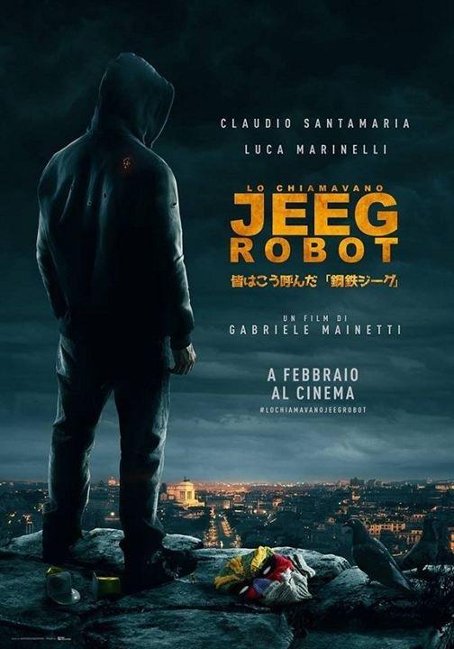 Sie nannten ihn Jeeg Robot - © Veranstalter