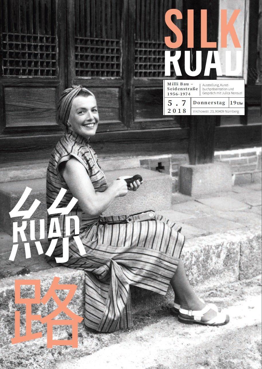 Ausstellung Milli Bau – Seidenstraße/Silk Road 1956–1974 - © Milli Bau: Weltkulturen Museum, Frankfurt am Main, Nachlass Milli Bau